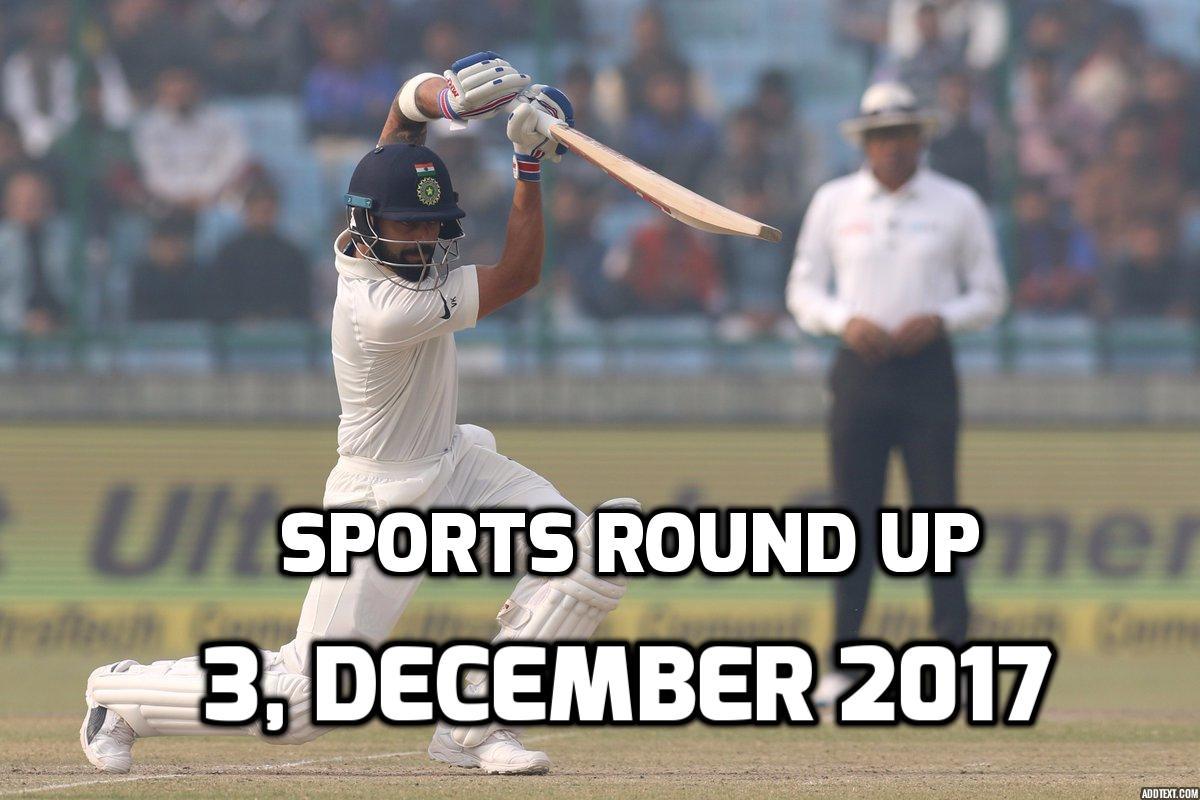sports round up 3 december
