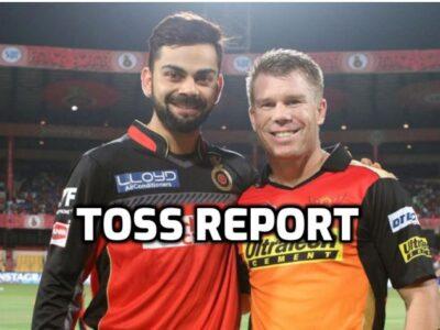RCBvsSRH:  टॉस रिपोर्ट : सनराइजर्स हैदराबाद ने जीता टॉस, इस प्रकार हैं दोनों टीमों की प्लेइंग इलेवन 7