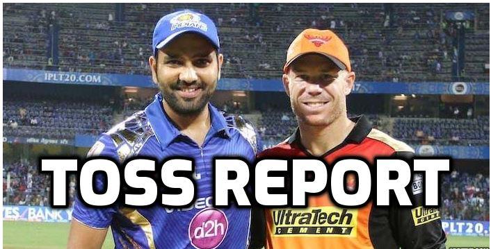 SRHvsMI : मुंबई इंडियंस ने जीता टॉस, दिग्गज खिलाड़ी की प्लेइंग इलेवन में हुई वापसी 1