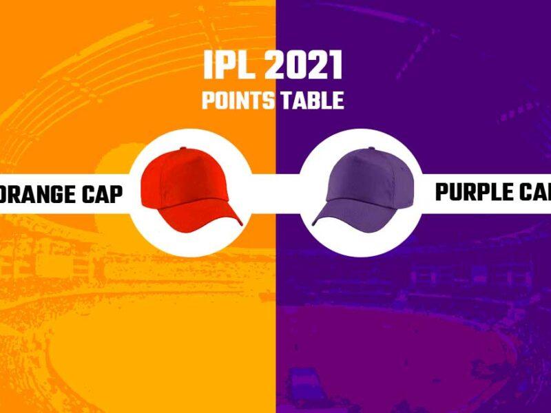 IPL 2021:पंजाब और राजस्थान के मैच के बाद पर्पल और ऑरेंज कैप पर इन भारतीय खिलाड़ियों का कब्जा, विदेशी हैं बहुत दूर 11